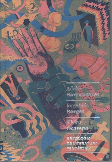 A137 - Antologia Da Literatura Fantástica - Cosacnaify