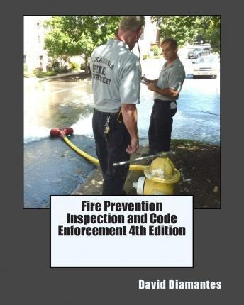 Fire Prevention Inspection And Code Enforcement 4th Editi...