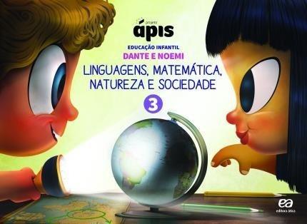 Projeto Ápis Integrado - Educação Infantil Volume 3