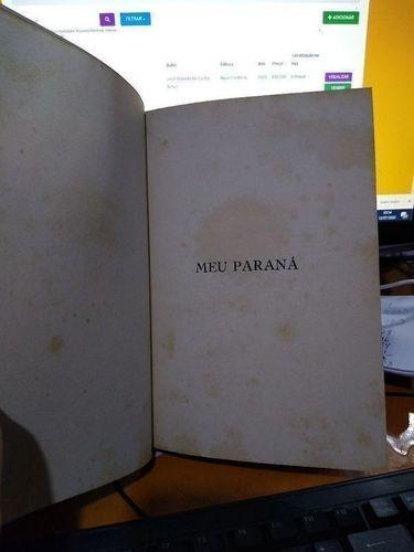 Livro Meu Paraná Leoncio Correia