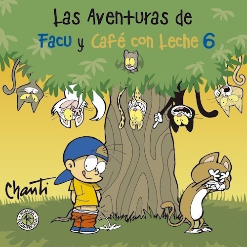 Aventuras De Facu Y Cafe Con Leche 6 - Chanti