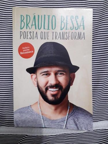 Livro Poesia Que Transforma - Bráulio Bessa - Novo