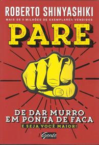 Lançamento Livro Pare De Dar Murro Em Ponta De Faca