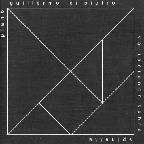 Guillermo Di Pietro - Variaciones Sobre Spinetta - Cd