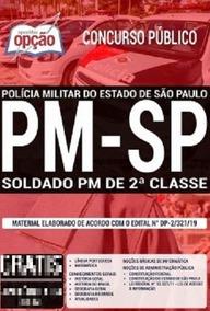 Apostila Pm Sp 2019 Soldado Pm De 2ª Classe (ed. Opção)