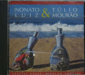 Nonato Luiz E Tulio Mourão Cd Carioca Nivaldo Ornelas