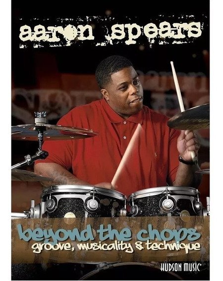 Dvd Aaron Spears - Beyond The Chops - Groove, Musicality &
