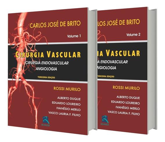 Cirurgia Vascular Cirurgia Endovascular E Angiologia - 2 Vol