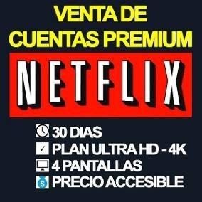 Cuentas Netflix 4k Hd Sin Cortes Premiun