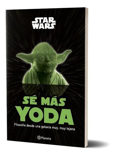 Imagen 1 de 6 de Sé Más Yoda De Disney - Planeta Junior