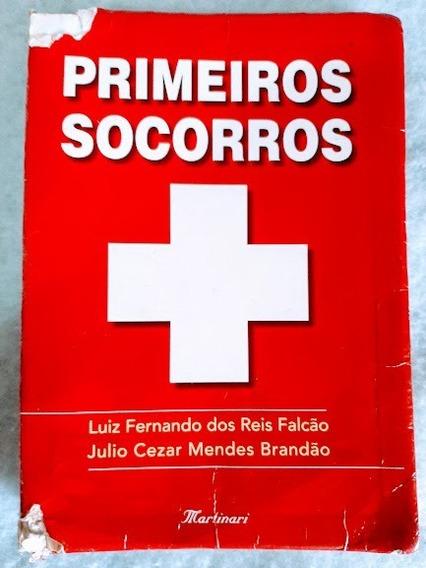 Livro Primeiros Socorros 288 Pgs. Acidentes Emergências Etc.