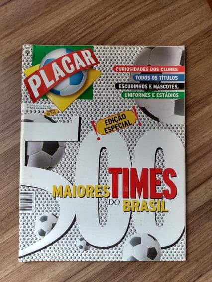 Revista Placar 1127-a Especial 500 Maiores Times Do Brasil