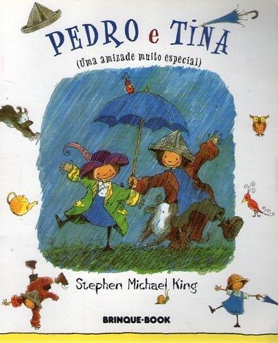 Pedro E Tina (uma Amizade Muito Especial King, Stephen Mich