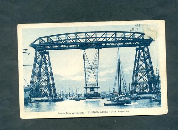 Puente Nicolas Avellaneda . Antigua Tarjeta Postal .