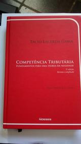 Competência Tributária Fundamentos Para Uma Teoria Da Nulida