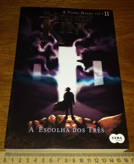 A Escolha Dos Três - Stephen King - Torre Negra