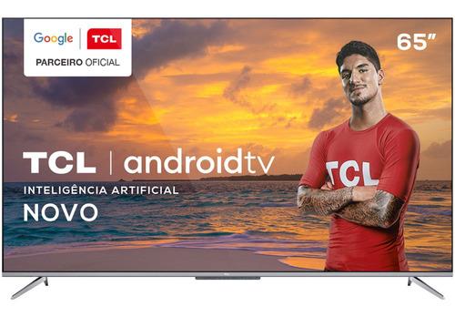 Tv 65 Polegadas Tcl Led Smart 4k Android Comando De Voz