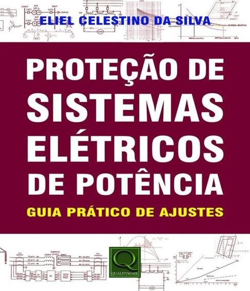 Protecao De Sistemas Eletricas De Potencia