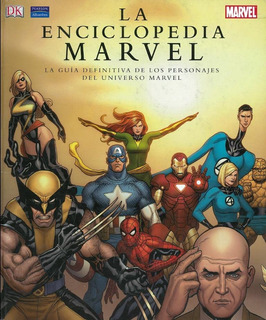 Enciclopedia Marvel Guia Definitiva Personajes Del Universo