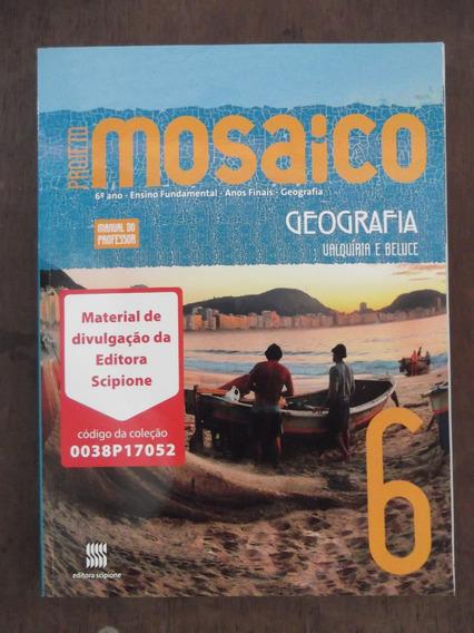 Kit 3 Livros Do Professor Geografia Mosaico 6 7 8 Anos