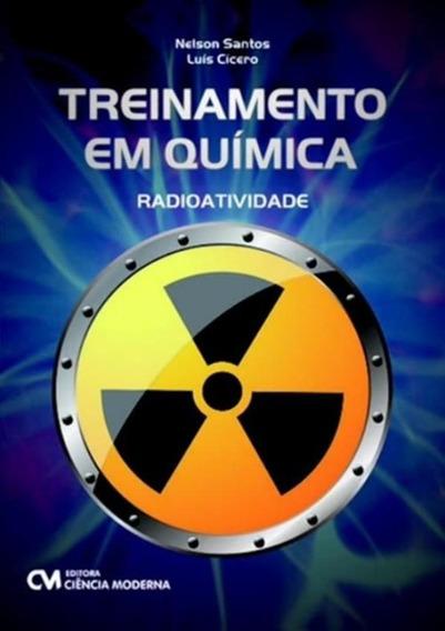 Treinamento Em Quimica - Radioatividade
