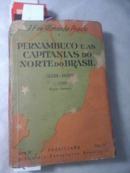 Pernambuco E As Capitanias Do Norte Do Brasil 1939