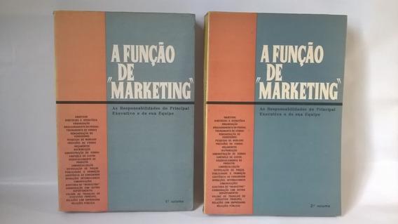 Livro A Função De Marketing - Dois Volumes