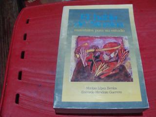 El Habla De Sinaloa , Materiales Para Su Estudio , Año 1997
