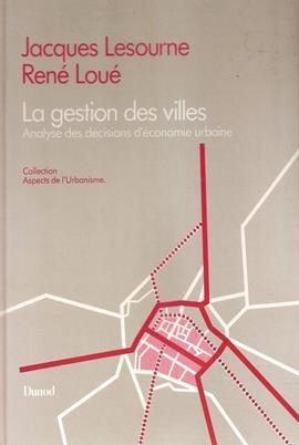 La Gestion Des Villes - Analyse Des Décisions D