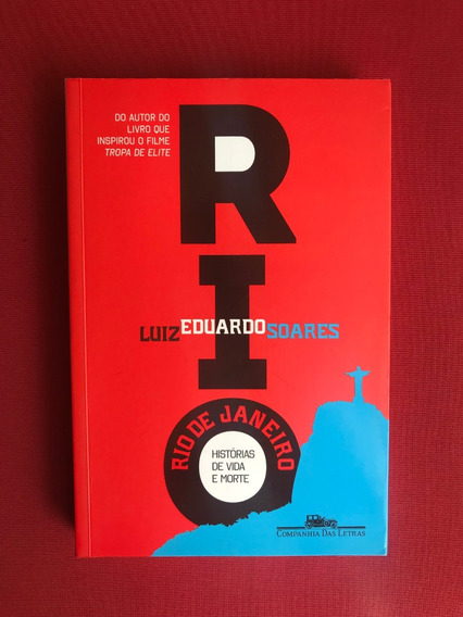 Livro - Rio De Janeiro: Histórias De Vida E Morte - Luiz E.