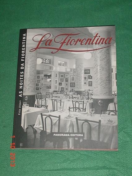 * As Noites Da Fiorentina *