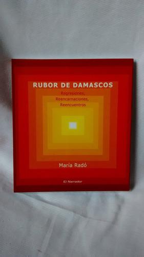 Rubor De Damascos Maria Rado El Narrador 2004