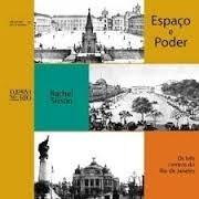 Espaço E Poder: Os Três Centros Do Rio De Janeiro