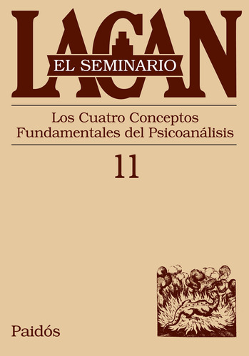 Seminario 11 - Los Cuatro Conceptos Fundamentales De J.lacan