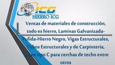 Materiales De Hierro Icg, Vigas, Tubos, Laminas, Techo, Zinc