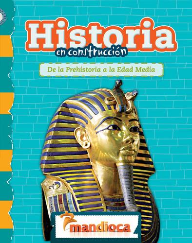 Historia En Construcción - Editorial Mandioca