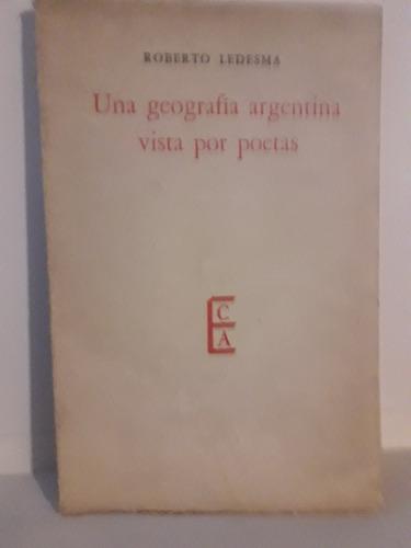 Una Geografia Argentina Vista Por Poetas