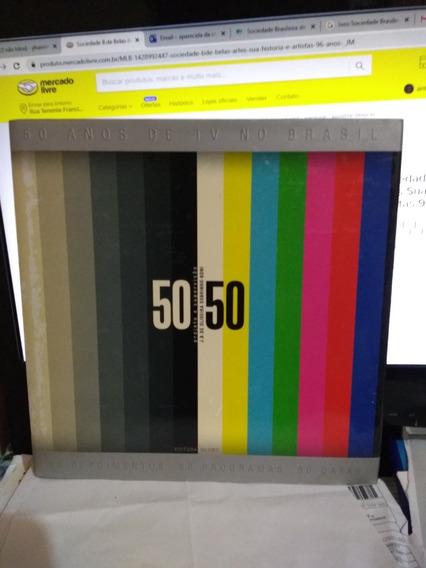 50 Anos De Tv No Brasil / J B De Oliveira Sobrinho Boni