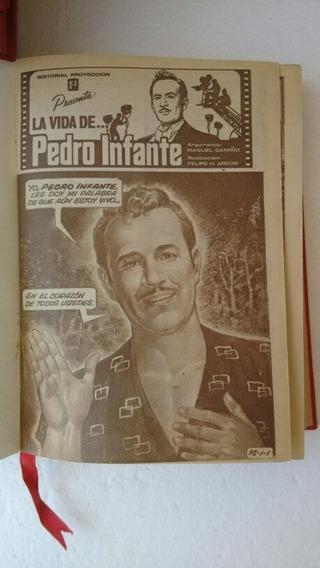 La Vida De Pedro Infante Revista Encuadernada 6 Tomos