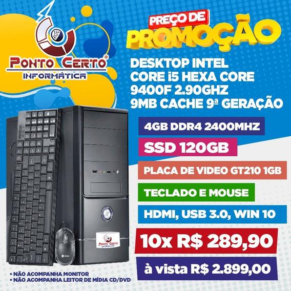 Desktop Intel I5 9ª Ger 4gb Ddr4 Ssd 120gb Gt210 1gb W10