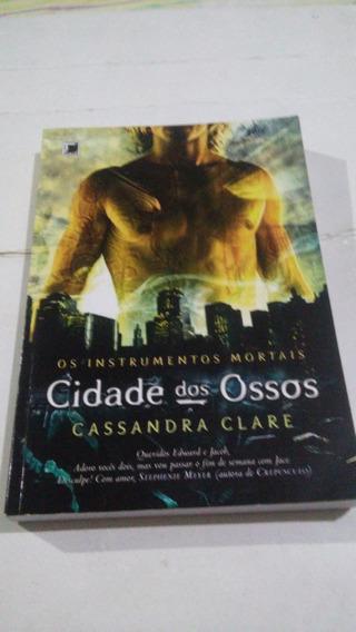 Cidade Dos Ossos - Os Instrumentos Mortais - Cassandra Clare