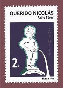 Querido Nicolás - Pablo Pérez - Blatt & Ríos - Lu Reads