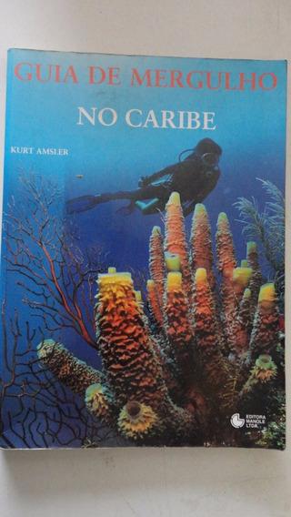 Guia De Mergulho No Caribe Kurt Amsler