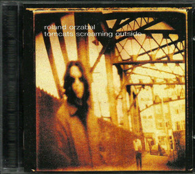 Cd Roland Orzabal Tomcats Screaming Outside (tears For Fears