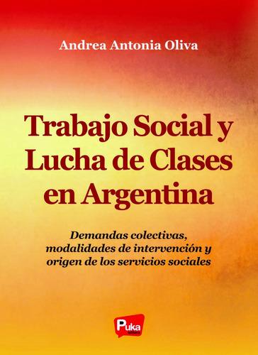 Trabajo Social Y Lucha De Clases En Argentina