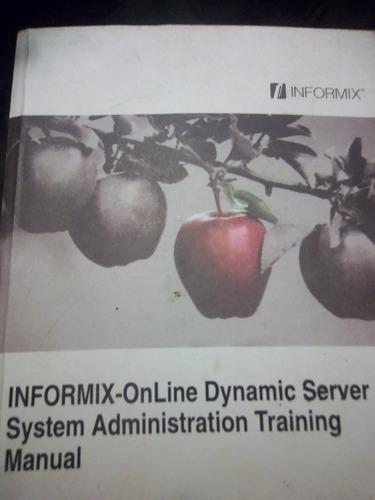 Informix - Online Dinamic Server System Adm Training