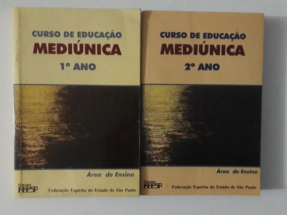 Livros Curso Educação Mediúnica - 1 E 2 Anos - Espiritismo