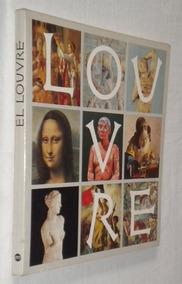 El Louvre Pierre Quonian Livro /