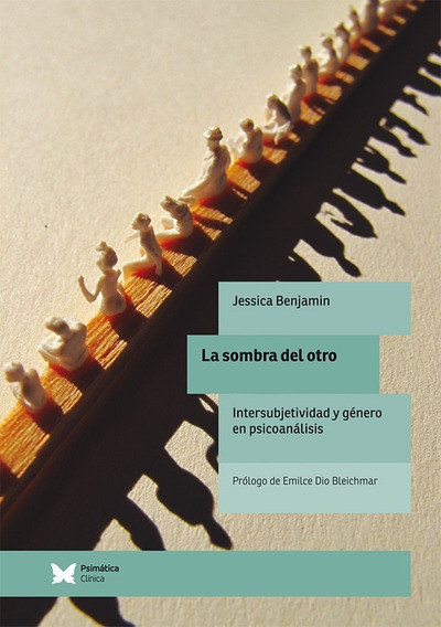 La Sombra Del Otro, De Jessica Benjamin