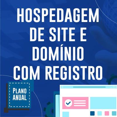 Hospedagem De Site Domínio Com Registro Incluso Plano Anual
